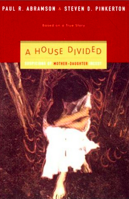 A House Divided: Suspicions of Mother-Daughter Incest